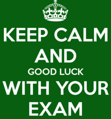 Keep calm & good luck with your exam picture