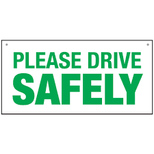 Please Drive Safely