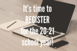 Register for the 2020-2021 School Year!